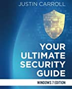 Your Ultimate Security Guide: Windows 7…