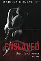 The Life of Anna, Part 1: Enslaved - New…