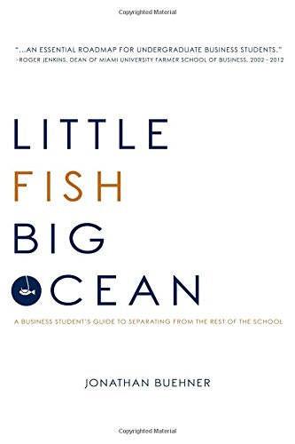 little-fish-big-ocean-a-business-students-guide-to-separating-from-the-rest-of-the-school