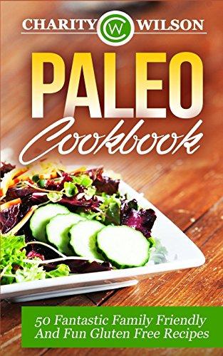 paleo-cookbook-50-fantastic-family-friendly-and-fun-gluten-free-recipes