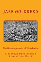 The Consequences of Wondering: A Teenage…
