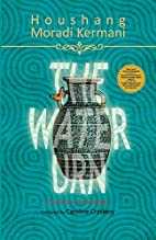 The Water Urn by Houshang Moradi Kermani