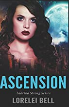 Ascension (Sabrina Strong Series Book 1) by…