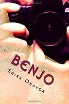 Benjo by Shira Ohayon