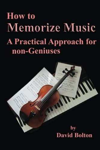 how-to-memorize-music-a-practical-approach-for-non-geniuses
