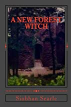 A New Forest Witch by Siobhan Searle