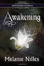 Awakening (Shadow Realm Saga) (Volume 1) by…