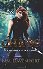 Chaos (Assassin at Court) (Volume 2) by Nia…