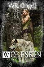 Wolfskin by W.R. Gingell