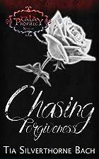 Chasing Forgiveness: A Companion Novella…