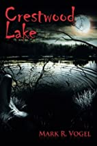 Crestwood Lake by Mark R. Vogel