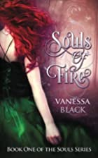 Souls of Fire: Book One of the Souls Series…