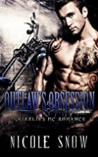 Outlaw's Obsession: Grizzlies MC Romance…