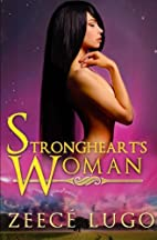 Strongheart's Woman (Before Daniel's Fork)…
