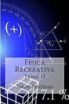 Fisica Recreativa: Tomo II (Spanish Edition)…