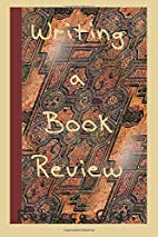 Writing a Book Review by Rebecca Graf
