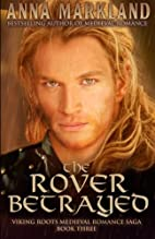The Rover Betrayed (Viking Roots Medieval…