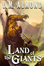 Land of the Giants (Chronicles of Acadia)…