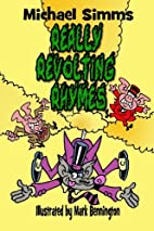 Really Revolting Rhymes by Michael Simms