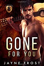 Gone for You by Jayne Frost