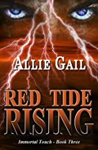 Red Tide Rising (Immortal Touch) (Volume 3)…