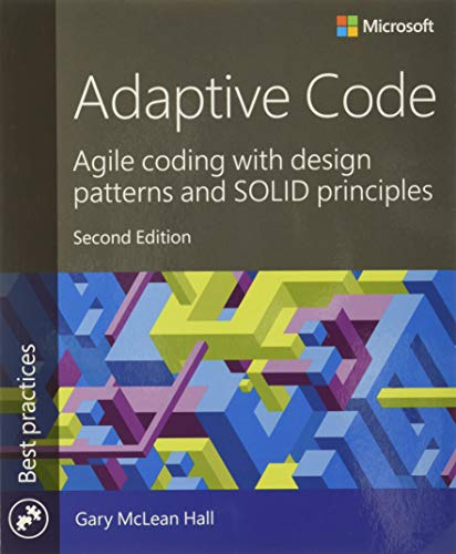 adaptive-code-agile-coding-with-design-patterns-and-solid-principles-2nd-edition-developer-best-practices