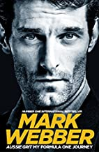 Aussie Grit: My Formula One Journey by Mark…