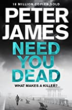 Need You Dead (Roy Grace) by Peter James