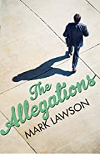 The Allegations by Mark Lawson