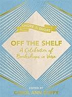 Off The Shelf: A Celebration of Bookshops in…