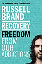 Recovery: Freedom From Our Addictions by…