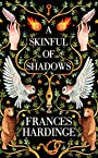 A Skinful of Shadows -