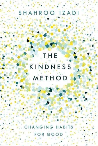 the-kindness-method-changing-habits-for-good