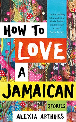 how-to-love-a-jamaican-stories