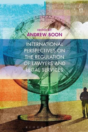 international-perspectives-on-the-regulation-of-lawyers-and-legal-services