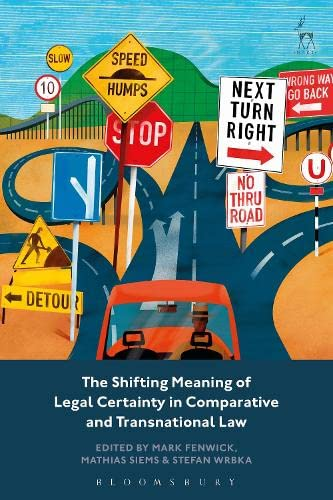 the-shifting-meaning-of-legal-certainty-in-comparative-and-transnational-law