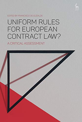 uniform-rules-for-european-contract-law-a-critical-assessment