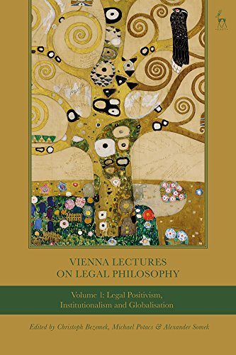 vienna-lectures-on-legal-philosophy-volume-1-legal-positivism-institutionalism-and-globalisation
