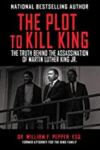 The Plot to Kill King: The Truth Behind the…