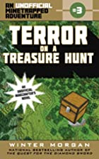 Terror on a Treasure Hunt: An Unofficial…
