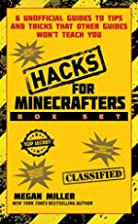 Hacks for Minecrafters Box Set by Megan…