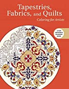 Tapestries, Fabrics, and Quilts: Coloring…