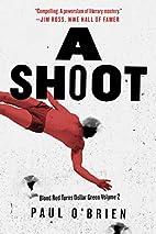 A Shoot: Blood Red Turns Dollar Green Volume…