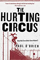 The Hurting Circus: Blood Red Turns Dollar…