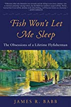 Fish Won't Let Me Sleep: The Obsessions…
