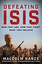 Defeating ISIS: Who They Are, How They…