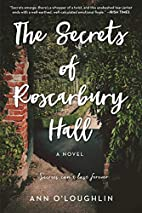 The Secrets of Roscarbury Hall: A Novel by…
