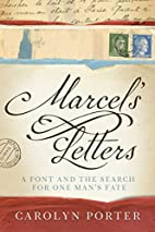 Marcel's Letters: A Font and the Search…