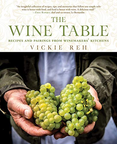 the-wine-table-recipes-and-pairings-from-winemakers-kitchens