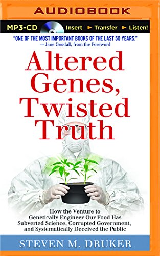 altered-genes-twisted-truth-how-the-venture-to-genetically-engineer-our-food-has-subverted-science-corrupted-government-and-systematically-deceived-the-public